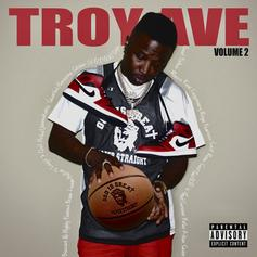 """Troy Ave Drops His Soundtrack Of Success """"Troy Ave, Vol. 2"""""""