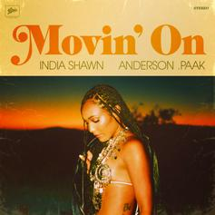 "Anderson .Paak Joins India Shawn On Groovy New Single ""Movin' On"""