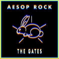 "Aesop Rock Spits A Quick Flow On ""The Gates"""