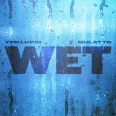 "YFN Lucci Adds Mulatto To Remix Of His Sultry Single ""Wet"""