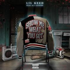 """Lil Keed Taps OT Genasis For New Single """"Show Me What You Got"""""""