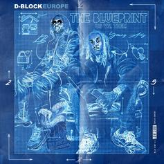 """D Block Europe Get It How They Live On New Single """"Only Fans"""""""