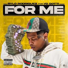 """Rylo Rodriguez & Yo Gotti Have No Time To Waste On """"For Me"""""""
