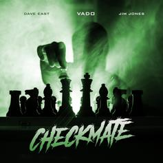 "Vado, Jim Jones & Dave East Go Drill On ""Checkmate"""