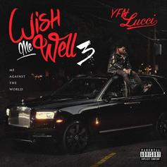 "YFN Lucci Returns With ""Wish Me Well 3"" Ft. Jeezy, Rick Ross, Boosie Badazz, Yo Gotti, & More"
