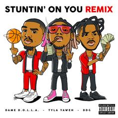 """Tyla Yaweh Remixes """"Stuntin' On You"""" With DDG & Dame D.O.L.L.A."""
