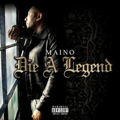 "Maino Drops Off New Project ""Die A Legend"""