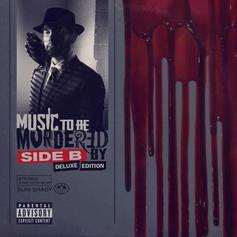 "Eminem Delivers ""Music To Be Murdered By - Side B (Deluxe Edition)"" With 16 Additional Tracks"