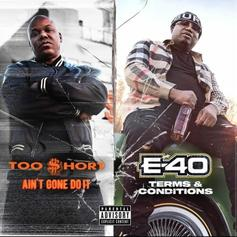 "Too $hort & E-40 Drop Split Album ""Ain't Gone Do It/Terms and Conditions"" Ahead Of ""Verzuz"" Appearance"