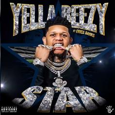 """Yella Beezy Links With Fellow Dallas Rapper Erica Banks On """"Star"""""""
