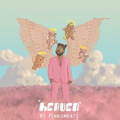 """Pink Sweat$ Gets Ethereal On New Single """"Heaven"""""""