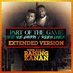 "50 Cent & NLE Choppa Double Down With ""Part Of The Game"" Extended Version"