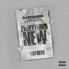 "DJ Pharris Rounds Up Wiz Khalifa, Chance The Rapper, & Rockie Fresh For ""Everything New"""