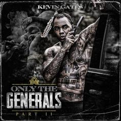 """Kevin Gates Flies Solo On Surprise Release """"Only The Generals, Pt. II"""""""
