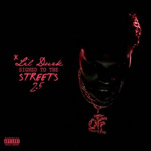 "Lil Durk Drops Off  His New Mixtape ""Signed To The Streets 2.5"""