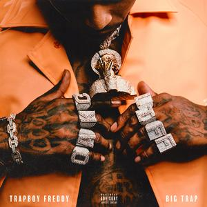 "Trapboy Freddy Drops ""Big Trap"" Mixtape Featuring Young Dolph, 42 Dugg, & More"