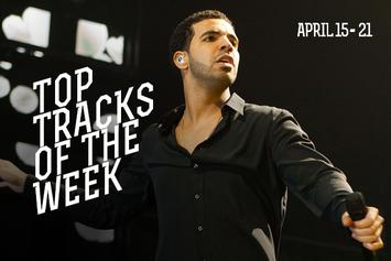 Top Tracks Of The Week: April 15-21
