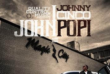 "Johnny Cinco ""Right Up Outta There"" Video"