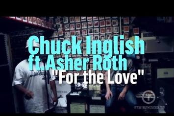 """Chuck Inglish Feat. Asher Roth """"For The Love (In-Studio Performance)"""" Video"""