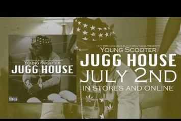 "Young Scooter ""Jugg House (Album Trailer)"" Video"