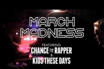 """Chance The Rapper Feat. Kids These Days """"March Madness Tour Recap"""" Video"""