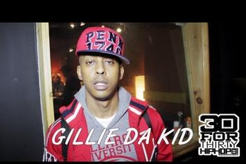 "Gillie Da Kid ""30 For Thirty Freestyle"" Video"