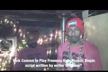 """Nick Cannon """"Playing """"Freeway"""" Rick Ross In Biopic"""" Video"""
