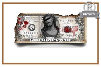"Review: King Los' ""God, Money, War"""