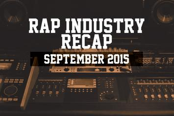Rap Industry Recap: September 2015