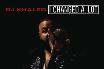 "Tracklist Revealed For DJ Khaled's ""I Changed A Lot"" Album"