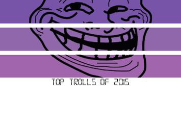 HNHH's Top Trolls Of 2015