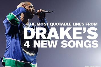 The Most Quotable Lines From Drake's 4 New Songs