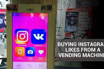Need Instagram Likes & Followers? Now You Can Buy Them From A Vending Machine In Russia